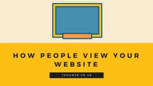 How People View Your Website